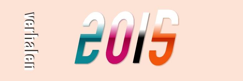 Verhalen 2015